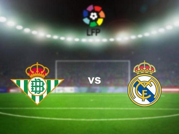 Nhận định Betis vs Real Madrid 02h00, 27/09 - VĐQG Tây Ban Nha