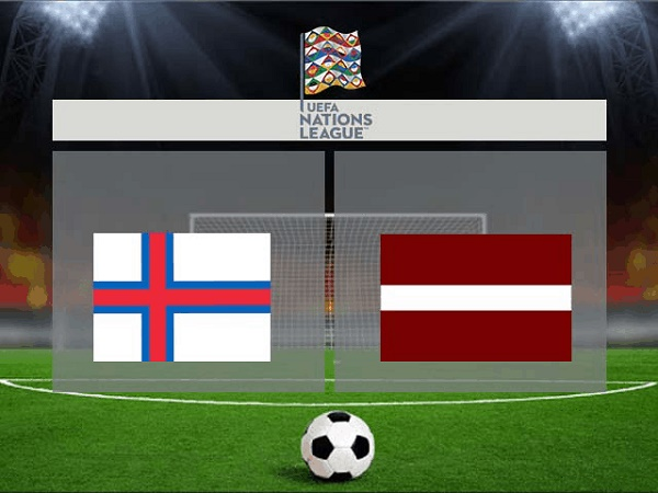Soi kèo Đảo Faroe vs Latvia 23h00, 10/10 - UEFA Nations League