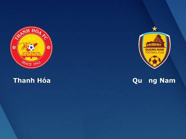 Soi kèo Thanh Hóa vs Quảng Nam 17h00, 15/10 - V League 2020